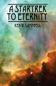 Cover of: A Startrek to Eternity | Ken W Campbell