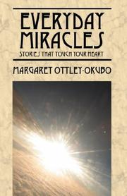 Cover of: Everyday Miracles | Margaret Ottley Okubo