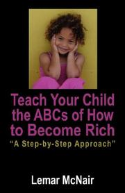 Cover of: Teach Your Child the ABCs of How to Become Rich by Lemar McNair