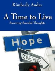 Cover of: A Time to Live | Kimberly Andry