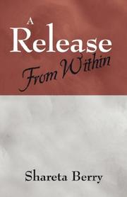 Cover of: A Release From Within | Shareta Berry