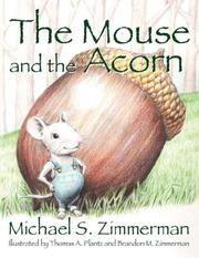 Cover of: The Mouse and the Acorn | Michael S. Zimmerman