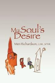 Cover of: My Soul's Desire by Meri Richardson LSW MHP SPHR