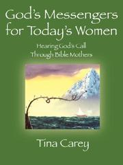Cover of: God's Messengers for Today's Women | Tina Carey