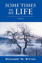Cover of: Some Times in My Life | Richard W Sitnik