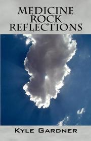 Cover of: Medicine Rock Reflections | Kyle Gardner