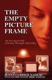 Cover of: The Empty Picture Frame by Jenna Currier Nadeau
