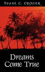 Cover of: Dreams Come True by Thane C. Crozier