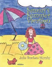Cover of: Sammy's Summer Vacation | Julie Bracken-Murphy