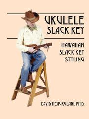 Cover of: Ukulele Slack Key | David Heaukulani PhD