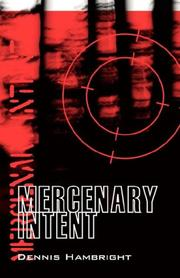 Cover of: Mercenary Intent | Dennis Hambright