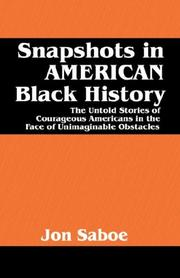 Cover of: Snapshots in AMERICAN Black History | Jon Saboe