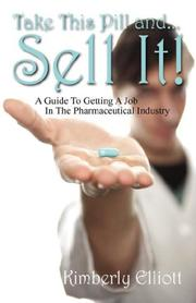 Cover of: Take This Pill and... Sell It! | Kimberly Elliott
