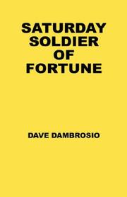 Cover of: Saturday Soldier of Fortune | Dave Dambrosio