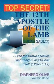 Cover of: Top secret: the 12th Apostle of the Lamb | Diaphero Olive
