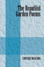 Cover of: Beautiful Garden Poems by Chinyere Nwakanma