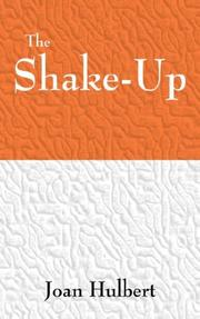 Cover of: THE SHAKE-UP | JOAN F. HULBERT