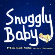 Cover of: Snuggly Baby | Saira Hashmi-Alikhan