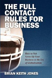 Cover of: The Full Contact Rules for Business | Brian Keith Jones