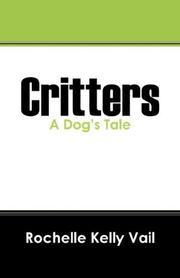 Cover of: Critters | Rochelle Kelly Vail