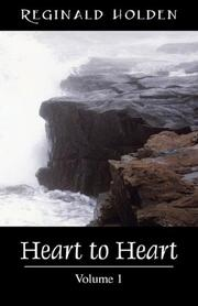 Cover of: Heart to Heart, Volume 1 | Reginald O Holden