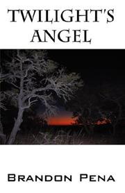 Cover of: Twilight's Angel | Brandon Pena