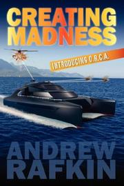 Cover of: Creating Madness | Andrew J Rafkin