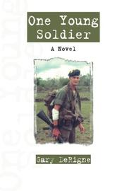 Cover of: One Young Soldier | Gary DeRigne