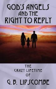 Cover of: god's angels and the right to reply | Barry Lipscombe