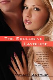 Cover of: The Exclusive Layguide by Michael Antonio