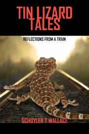 Cover of: Tin Lizard Tales | Schuyler T. Wallace