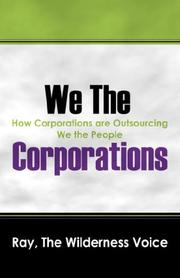 Cover of: We The Corporations | Ray The Wilderness Voice