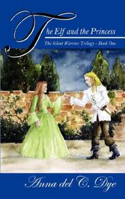 Cover of: The Elf and The Princess | Anna del C. Dye