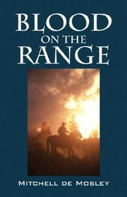 Cover of: BLOOD ON THE RANGE | Mitchell de Mosley