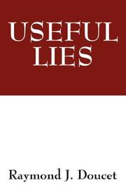 Cover of: USEFUL LIES | Raymond J Doucet