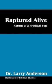 Cover of: Raptured Alive | Dr Larry Anderson