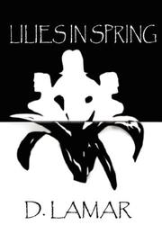 Cover of: Lilies in Spring | D Lamar