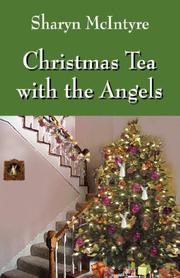 Cover of: Christmas Tea with the Angels | Sharyn McIntyre