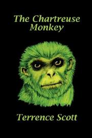 Cover of: The Chartreuse Monkey | Terrence Scott