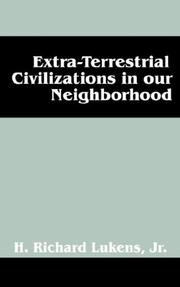 Cover of: Extra-Terrestrial Civilizations in our Neighborhood | H Richard Lukens Jr
