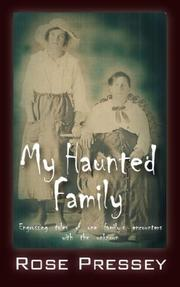 Cover of: My Haunted Family by Rose Pressey