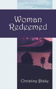 Cover of: Woman Redeemed | Christine Blake