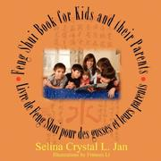 Cover of: Feng Shui Book for Kids | Selina Crystal Jan
