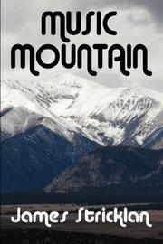 Cover of: Music Mountain by James Stricklan