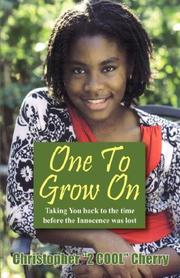 "Cover of: One To Grow On | Christopher ""2 COOL"" Cherry"
