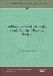 Cover of: Address delivered before the South Carolina Historical Society | John Julius Pringle Smith