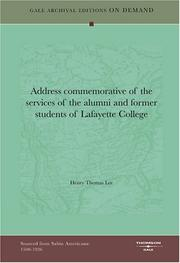 Cover of: Address commemorative of the services of the alumni and former students of Lafayette College by Henry Thomas Lee