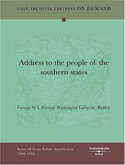 Cover of: Address to the people of the southern states | George W L (George Washington Lafayette) Bickley