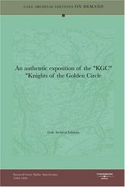 "Cover of: An authentic exposition of the ""KGC"" ""Knights of the Golden Circle by Gale Archival Editions"