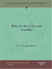 Cover of: Balm for the weary and wounded | C T (Charles Todd) Quintard